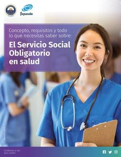 Guía: Concepto, requisitos y todo lo que necesitas saber sobre el Servicio Social Obligatorio en salud